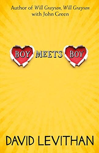 Boy Meets Boy by David Levithan (13+)
